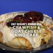 Chef Nathan Richard Crawfish and Goat Cheese King Cake