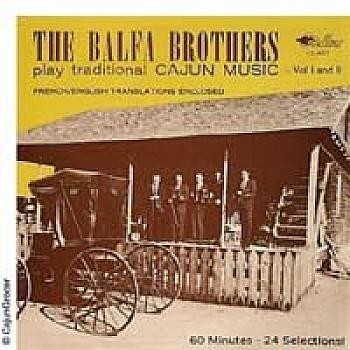 The Balfa Brothers Vol. I & II